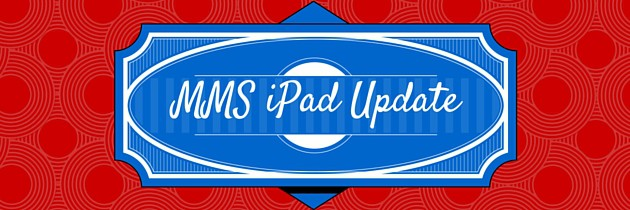 MMS iPad Management Change